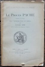 Andrien Sée Le PROCES PACHE Révolution Rare Edition originale 1911 Cornély & Cie