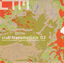 CLUB TRANSMEDIALE 03 CD Thomas Fehlmann T.Raumschmiere Pansonic THE WIRE TAPPER