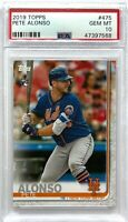 PETE ALONSO 2019 TOPPS #475 PSA 10 GEM MINT MLB RC TRADING CARD NEW YORK METS