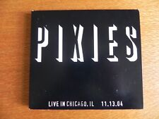 PIXIES INDIE LIVE CHICAGO 13TH NOV 2004 2CD SET