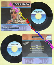 LP 45 7'' OFRA HAZA Im nin'alu 1988 germany TELDEC 6.15069 AC no cd mc dvd (*)