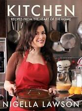 Kitchen: Recipes from the Heart of the Home by Nigella Lawson (Hardback, 2010)