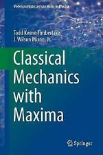 NEW Classical Mechanics with Maxima (Undergraduate Lecture Notes in Physics)