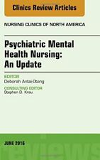 Psychiatric Mental Health Nursing, An Issue of , FAAN.=