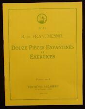 Lot (n°8) Partitions PIANO 12 Pièces enfantines et exercices (R. de Francmesnil)