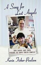 Song for Lost Angels: How Daddy and Papa Fought to Save Their Family