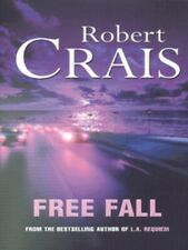 An Elvis Cole novel: Free fall by Robert Crais (Paperback / softback)