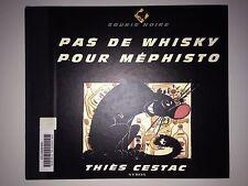 PAS DE WHISKY POUR MEPHISTO // SERIE NOIRE // THIES CESTAC SYROS 1993