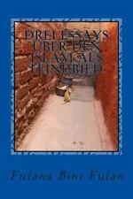 Drei Essays �ber Den Islam Als Feindbild by Fulana Bint Fulan (2013, Paperback)