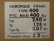 PLAQUE DE TARE POUR REMORQUE FRANC  OCEAN TYPE 400.OU AUTRE