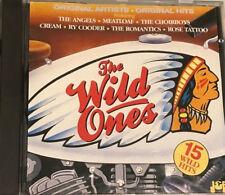 THE WILD ONES - ORIGINAL ARTISTS-ORIGINAL HITS-15 WILD HITS CD - GOOD CONDITION