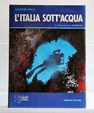 Salvatore Braca  L'ITALIA SOTT'ACQUA Gremese Subacquea Le Guide d'Italia