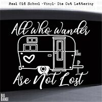 ALL WHO WANDER ARE NOT LOST Camper Decal Sticker RV Camper Travel Trailer