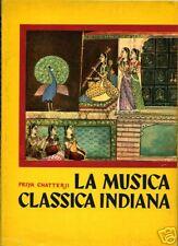 PRIYA CHATTERJI = LA MUSICA CLASSICA INDIANA