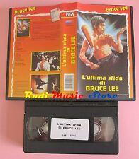 film VHS L'ULTIMA SFIDA DI BRUCE LEE Bruce Lee UNIVIDEO 1981  (F34) no dvd