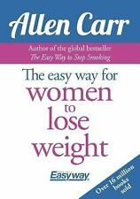 The Easy Way for Women to Lose Weight by Allen Carr Carr (2017, Paperback)