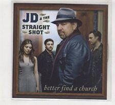 (HD448) JD & The Straight Shot, Better Find A Church - DJ CD