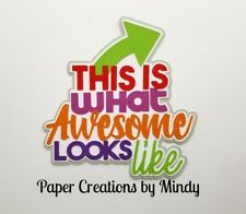 CRAFTECAFE MINDY AWESOME PHRASES diecut premade paper piecing scrapbook title