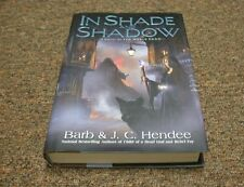 Barb Hendee/ J. C. Hendee  In Shade and Shadow  (2009, Hc) series: noble dead