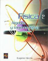 Fisica 2. algebra y trigonometria
