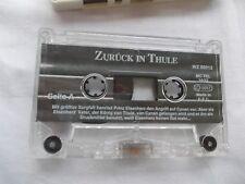 Zurück in Thule / Ein Traum erfüllt sich, eine Audio Cassette