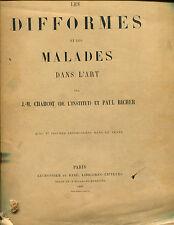CHARCOT,-- Difformes Malades dans Art ----1889
