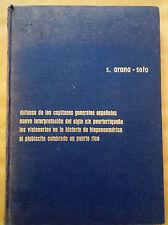 Defensa de los capitaner generales españoles - Arana Soto - 1968 - Puerto Rico