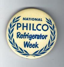 VINTAGE 1950s NATIONAL PHILCO RADIO REFRIGERATOR WEEK ADVERTISING BUTTON