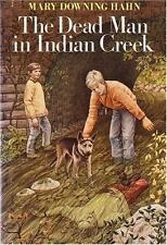 The Dead Man in Indian Creek by Hahn, Mary Downing
