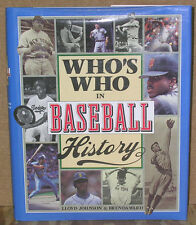 Who's Who in Baseball History by Johnson & Ward-First Ed./DJ-Illustrated-1994