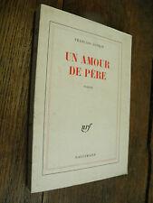 Un amour de père / François Sonkin / Gallimard 1978