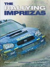 SUBARU IMPREZA (1993-2004) DESIGN DEVELOPMENT & RALLY HISTORY BOOK