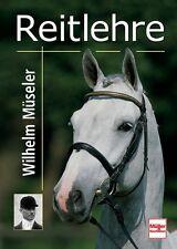 Reitlehre Wilhelm Müseler Grundlagen Ausbildung Ratgeber Tipps Info Buch Book