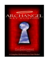 Archangel from the Enchantment, Magic Trick