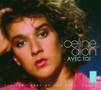 CÉLINE DION - AVEC TOI-VERY BEST OF THE EARLY YEARS  2 CD INTERNATIONAL POP NEW!