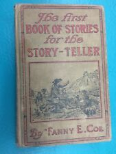 The First Book of Stories for the Story-Teller by Fanny E. Coe