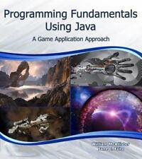Programming Fundamentals Using Java: A Game Application Approach (Computer Scien