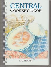 Tasmanian classic recipes CENTRAL COOKERY BOOK Irvine NEW