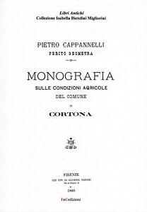Monografia sulle condizioni agricole del comune di Cortona, Pietro Cappannelli