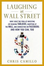 Laughing at Wall Street: How I Beat the Pros at Investing by Reading Tabloids,
