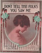 Don't Tell The Folks You Saw Me   1915 2nd offered  Vintage Sheet Music