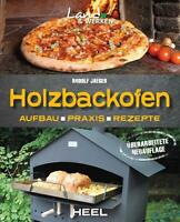 HOLZBACKOFEN Backofen Steinbackofen Pizzaofen Aufbau Rezepte Bauanleitung Buch
