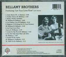 """BELLAMY BROTHERS - Featuring """"Let Your Love Flow"""" and others"""