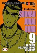 SHONAN JUNAI GUMI 9 - TORU FUJISAWA - LE AVVENTURE DEL GIOVANE GTO - MANGA DYNIT