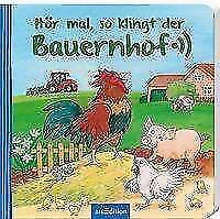 Hör mal, so klingt der Bauernhof von Anne Böhm (2017, Gebundene Ausgabe)