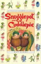 Snugglepot and Cuddlepie by Gibbs, May