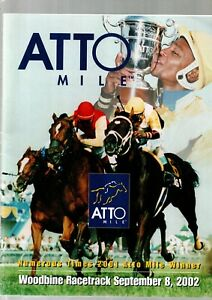 ATTO MILE WOODBINE RACETRACK PROGRAMME SEPT 8TH 2002 EX UNUSED CONDITION