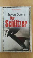 Der Schlitzer von Steven Dunne (Gebundene Ausgabe)