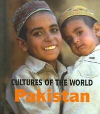 Pakistan (Cultures of the World, Second)