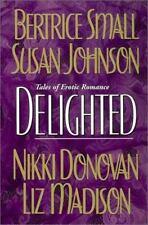 Delighted Johnson, Susan, Donovan, Nikki, Madison, Liz, Small, Bertrice Paperba